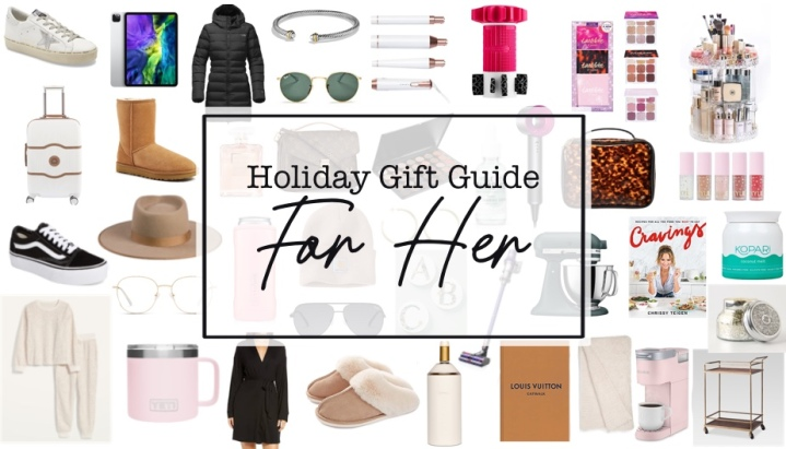 Holiday Gift Guide For Her2020
